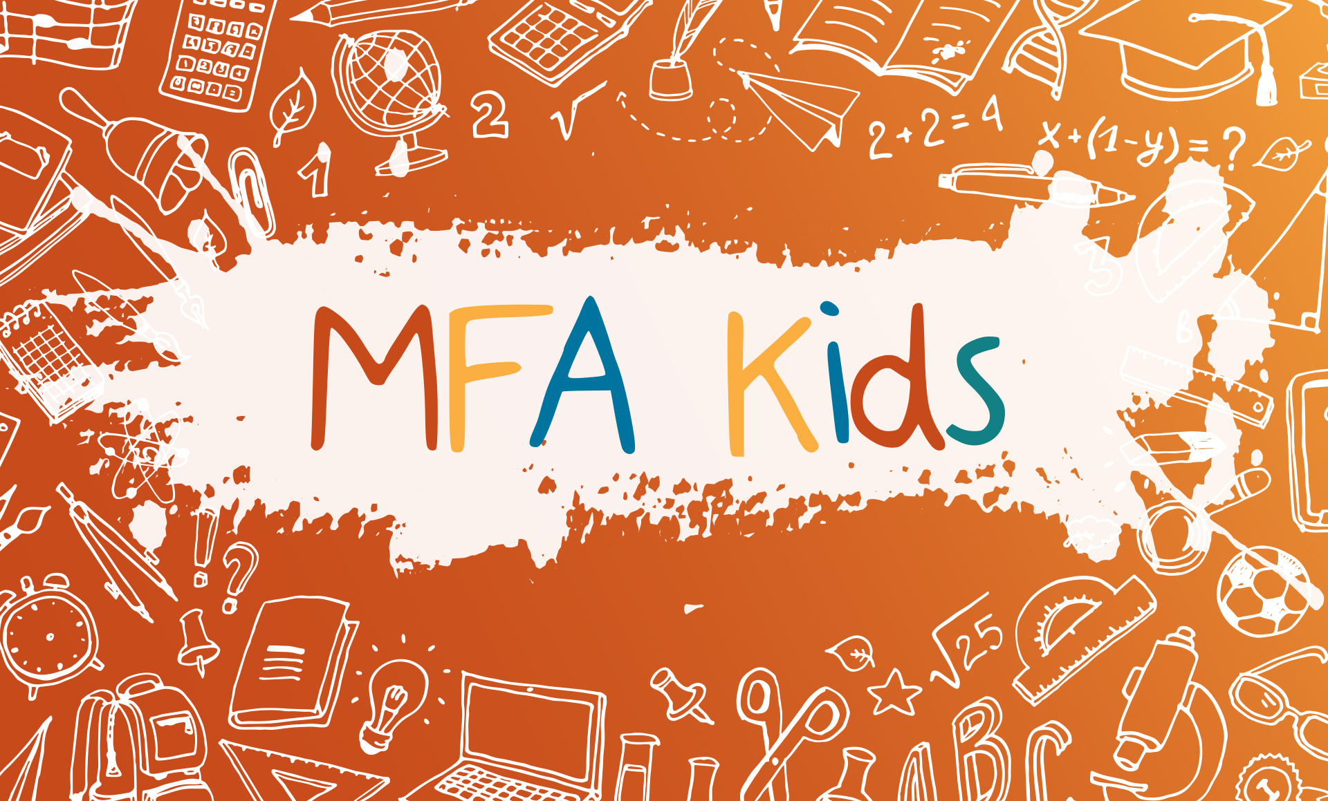 """Colorful Banner with """"MFA Kids"""" text"""